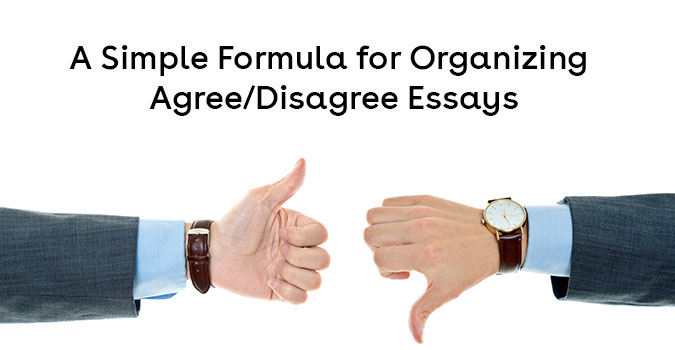 A Simple Formula For Organizing Agree Disagree Essays For Ielts